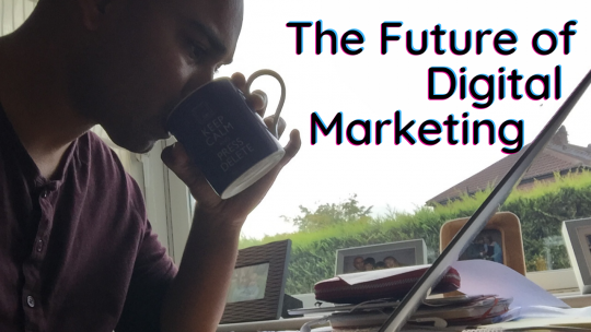 Tea and Toast future of digital marketing